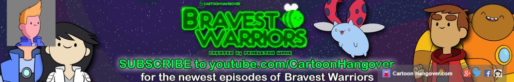bravestwarriors